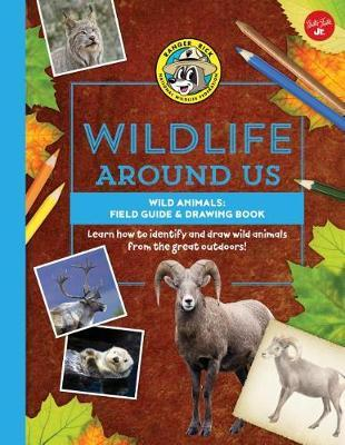 Wild Animals--Field Guide & Drawing Book by Walter Foster Jr Creative Team