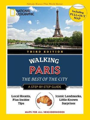 National Geographic Walking Guide: Paris, Third Edition by Pas Paschali