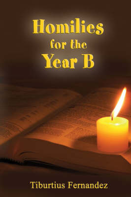 Homilies for the Year-B by Tiburtius Fernandez image