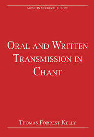 Oral and Written Transmission in Chant image
