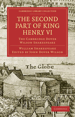 The Second Part of King Henry VI, Part 2 by William Shakespeare