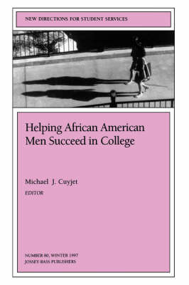Helping African-American Men Succeed in College Ssue 80: New Directions for Student Services-SS) by S&S