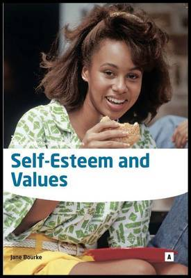 Self Esteem and Values by Jane Bourke image