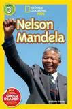 Nat Geo Readers Nelson Mandela Lvl 3 by Barbara Kramer