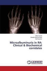 Microalbuminuria in Ra by Kamal Athar
