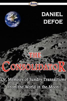 The Consolidator by Daniel Defoe