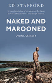 Naked and Marooned by Ed Stafford image