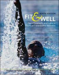 Fit and Well: Core Concepts and Labs in Physical Fitness and Wellness by Thomas D Fahey image
