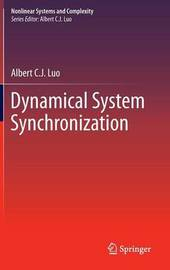 Dynamical System Synchronization by Albert C.J. Luo