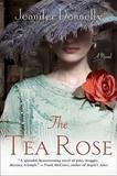 The Tea Rose by Jennifer Donnelly