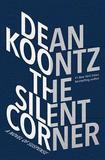 The Silent Corner by Dean R Koontz