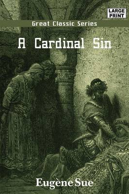 A Cardinal Sin by Eugene Sue