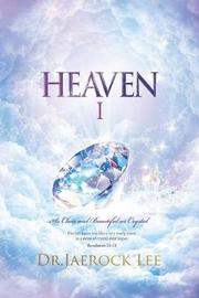 Heaven Ⅰ by Jaerock Lee