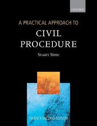A Practical Approach to Civil Procedure by Stuart Sime
