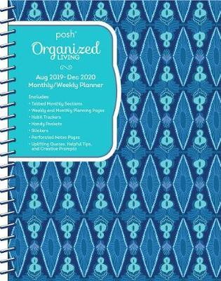 Posh: Blue Lagoon Organized Living 2019-2020 Monthly/Weekly Planner