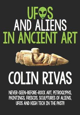 UFOs and Aliens in Ancient Art by Jordan Maxwell