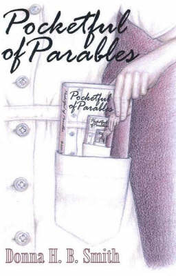 Pocketful of Parables by Donna H.B. Smith image