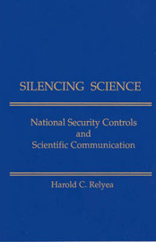 Silencing Science by Harold C Relyea