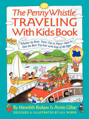 Penny Whistle Traveling-with-Kids Book by Meredith Brokaw