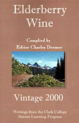 Elderberry Wine by Clark College Mature Learning Program