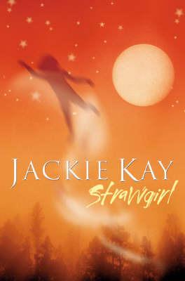 Strawgirl by Jackie Kay