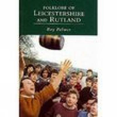 Folklore of Leicestershire and Rutland by Roy Palmer image