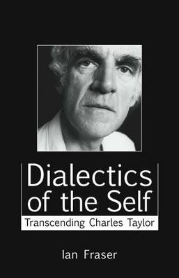 Dialectics of the Self by Ian Fraser image
