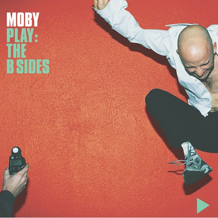 Play: The B-Sides [Limited] by Moby image