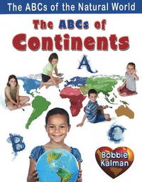 The ABCs of Continents by Bobbie Kalman image
