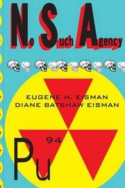 No Such Agency by Dr Eugene & Diane Eismand