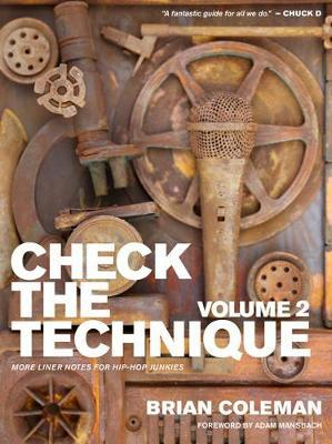Check The Technique: Volume 2 by Brian Coleman