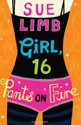 Girl 16: Pants on Fire by Sue Limb image