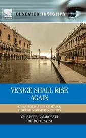 Venice Shall Rise Again by Giuseppe Gambolati