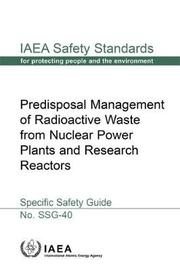 Predisposal Management of Radioactive Waste from Nuclear Power Plants and Research Reactors