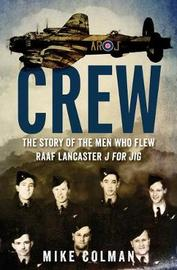 Crew by Mike Colman