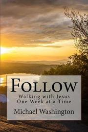 Follow by Mr Michael K Washington