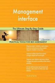 Management Interface the Ultimate Step-By-Step Guide by Gerardus Blokdyk image