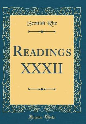 Readings XXXII (Classic Reprint) by Scottish Rite