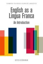 English as a Lingua Franca by Beyza Bjorkman
