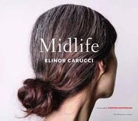 Midlife by Elinor Carucci