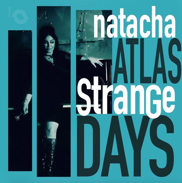Strange Days by Natacha Atlas