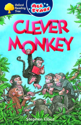 Oxford Reading Tree: All Stars: Pack 3: Clever Monkey by Stephen Elboz image