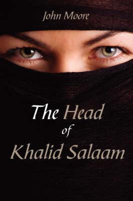 The Head of Khalid Salaam by John Moore