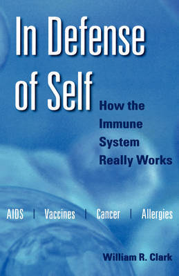 In Defense of Self by William R Clark
