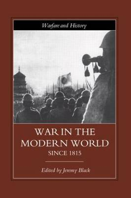 War in the Modern World since 1815