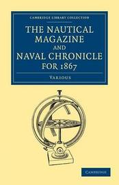 The Nautical Magazine and Naval Chronicle for 1867