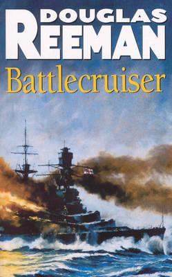 Battlecruiser by Douglas Reeman