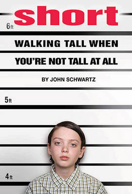 Short: Walking Tall When You're Not Tall at All by John Schwartz image
