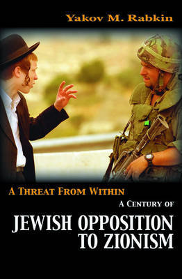 A Threat from Within by Yakov M Rabkin