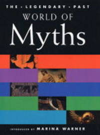 World of Myths by Marina Warner image